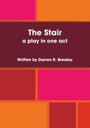 The Stair - A Play In One Act