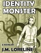 Identity Monster