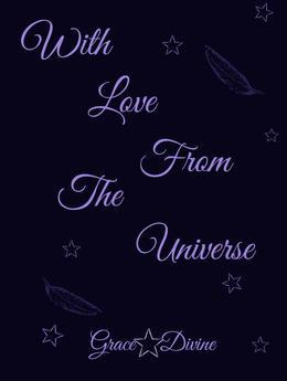 With Love from the Universe