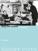 Mise-en-scène: Film Style and Interpretation