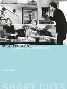 Mise-en-scène: Film Style and Interpretation