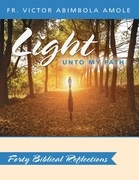 Light Unto My Path: Forty Biblical Reflections
