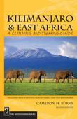 Kilimanjaro & East Africa: A Climbing and Trekking Guide, 2nd Edition