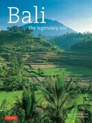 Bali: The Legendary Isle