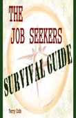 The Job Seekers Survival Guide