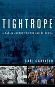 Tightrope: A Racial Journey to the Age of Obama