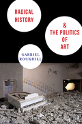 Radical History and the Politics of Art