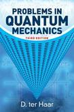 Problems in Quantum Mechanics: Third Edition