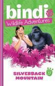 Bindi Wildlife Adventures 17: Silverback Mountain