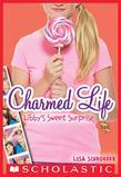 Charmed Life #3: Libby's Sweet Surprise