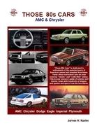 Those 80s Cars: AMC & Chrysler
