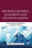 Neuroeconomics and Decision Making