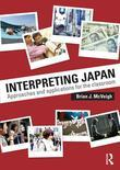 Interpreting Japan: Approaches and Applications for the Classroom