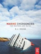 Marine Emergencies: For Masters and Mates