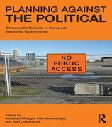 Planning Against the Political: Democratic Deficits in European Territorial Governance