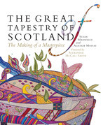 The Great Tapestry of Scotland: The Making of a Masterpiece
