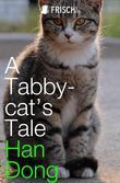 A Tabby-cat's Tale