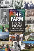 The Farm Then and Now: A Model for Sustainable Living