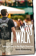 Why I Walk: Taking a Step in the Right Direction
