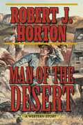 Man of the Desert: A Western Story