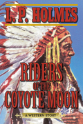 Riders of the Coyote Moon: A Western Story