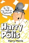Up Tae Ma Neck in Paperwork: Harry the Polis