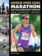 Marathon and Half-Marathon Running: Skills, Techniques, Training