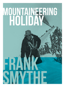 Mountaineering Holiday: An Outstanding Alpine Climbing Season, 1939