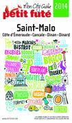 Saint-Malo 2014-2015 Petit Futé (avec cartes, photos + avis des lecteurs)