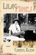 Lilac Mines: A Novel