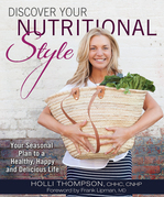 Discover Your Nutritional Style: Your Personal Path to a Happy, Healthy and Delicious Life