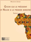 Goor gui le président et Ngor si le premier ministre