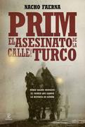 Prim. El asesinato de la calle del Turco