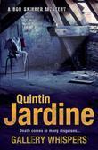 Quintin Jardine - Gallery Whispers