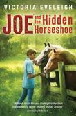 Joe and the Hidden Horseshoe: A boy and his horses