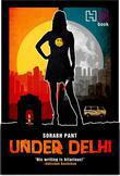Under Delhi