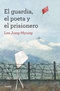 El guardia, el poeta y el prisionero