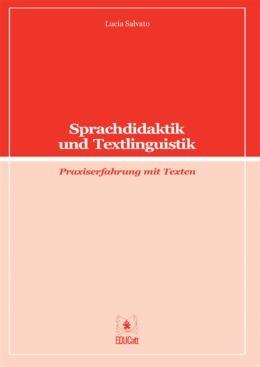 Sprachdidaktik und Textlinguistik