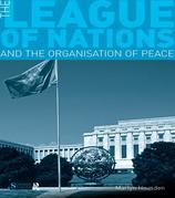 The League of Nations and the Organization of Peace