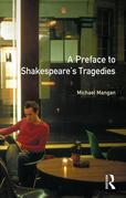 A Preface to Shakespeare's Tragedies