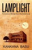 Lamplight: Paranormal Stories from the Hinterland