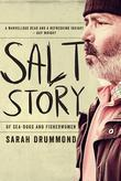 Salt Story: Of Sea-Dogs and Fisherwomen