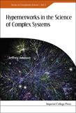 Hypernetworks in the Science of Complex Systems