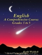 English - A Comprehensive Course: Grades 3 to 5