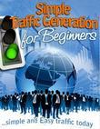 Simple Traffic Generation for Beginners - Simple and Easy Traffic Today