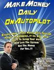 Make Money Daily On Autopilot - Discover How I Make Money Daily Through Paypal On Autopilot, Its Only Need Hours to Setup Your Work and Lets the Syste