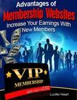 Advantages of Membership Websites - Increase Your Earnings With New Members