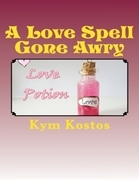 A Love Spell Gone Awry