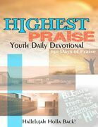 Highest Praise Youth Daily Devotional