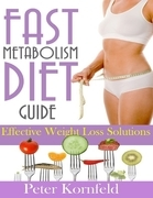 Fast Metabolism Diet Guide: Effective Weight Loss Solutions